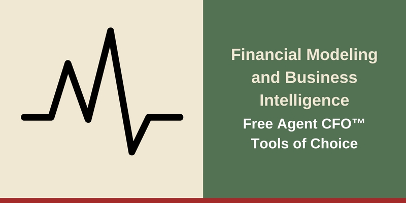 Resources - Financial Modeling and BI Free Agent CFO™Tools of Choice