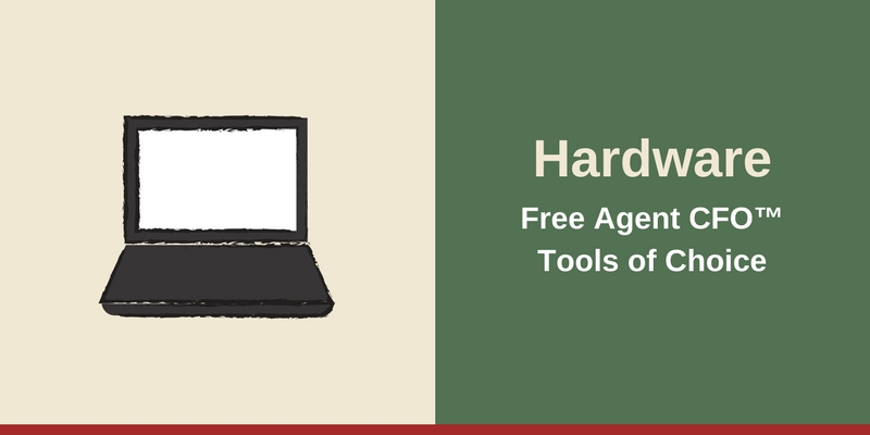 Resources - Hardware Free Agent CFO™Tools of Choice