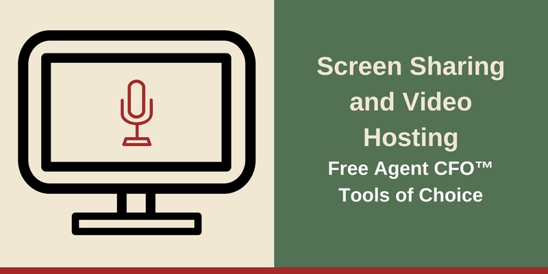 Resources -Screen Sharing and Best Video Hosting Free Agent CFO™Tools of Choice