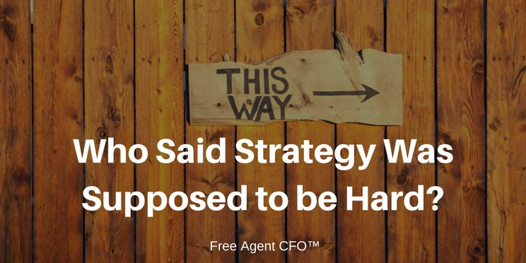 Strategy is for CFO Firms Too