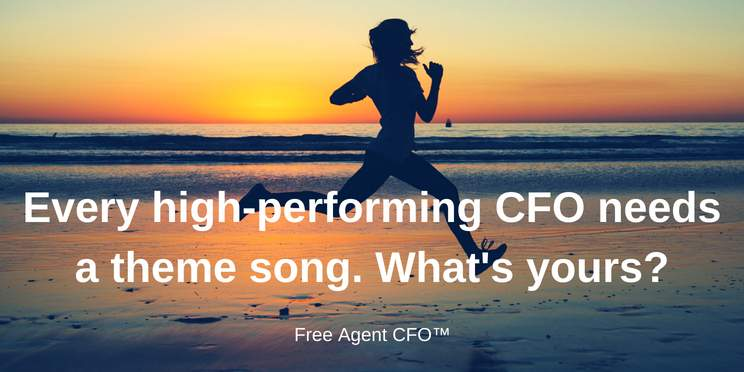 Every Part-Time CFO Needs a Theme Song